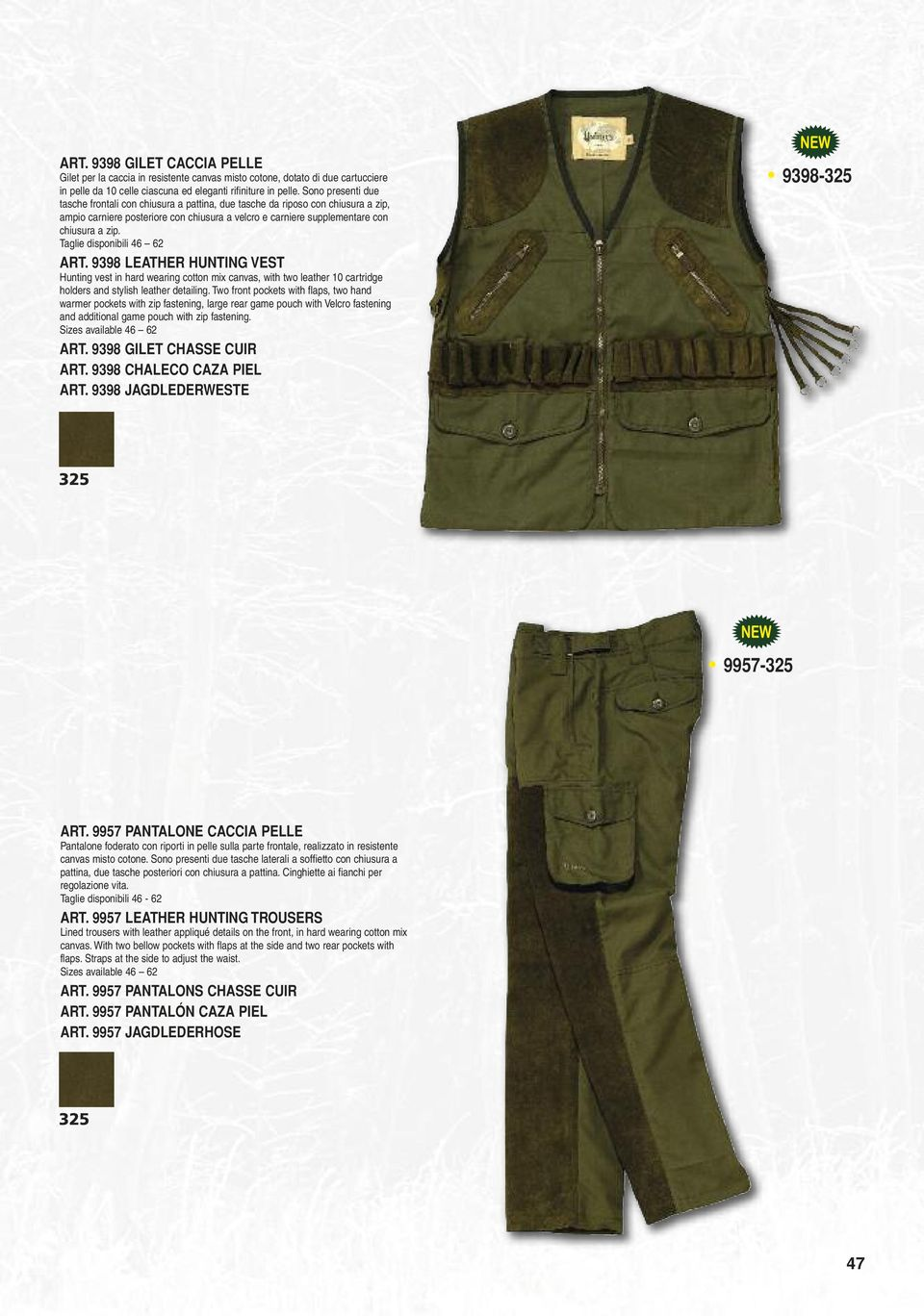Taglie disponibili 46 62 ART. 9398 LEATHER HUNTING VEST Hunting vest in hard wearing cotton mix canvas, with two leather 10 cartridge holders and stylish leather detailing.