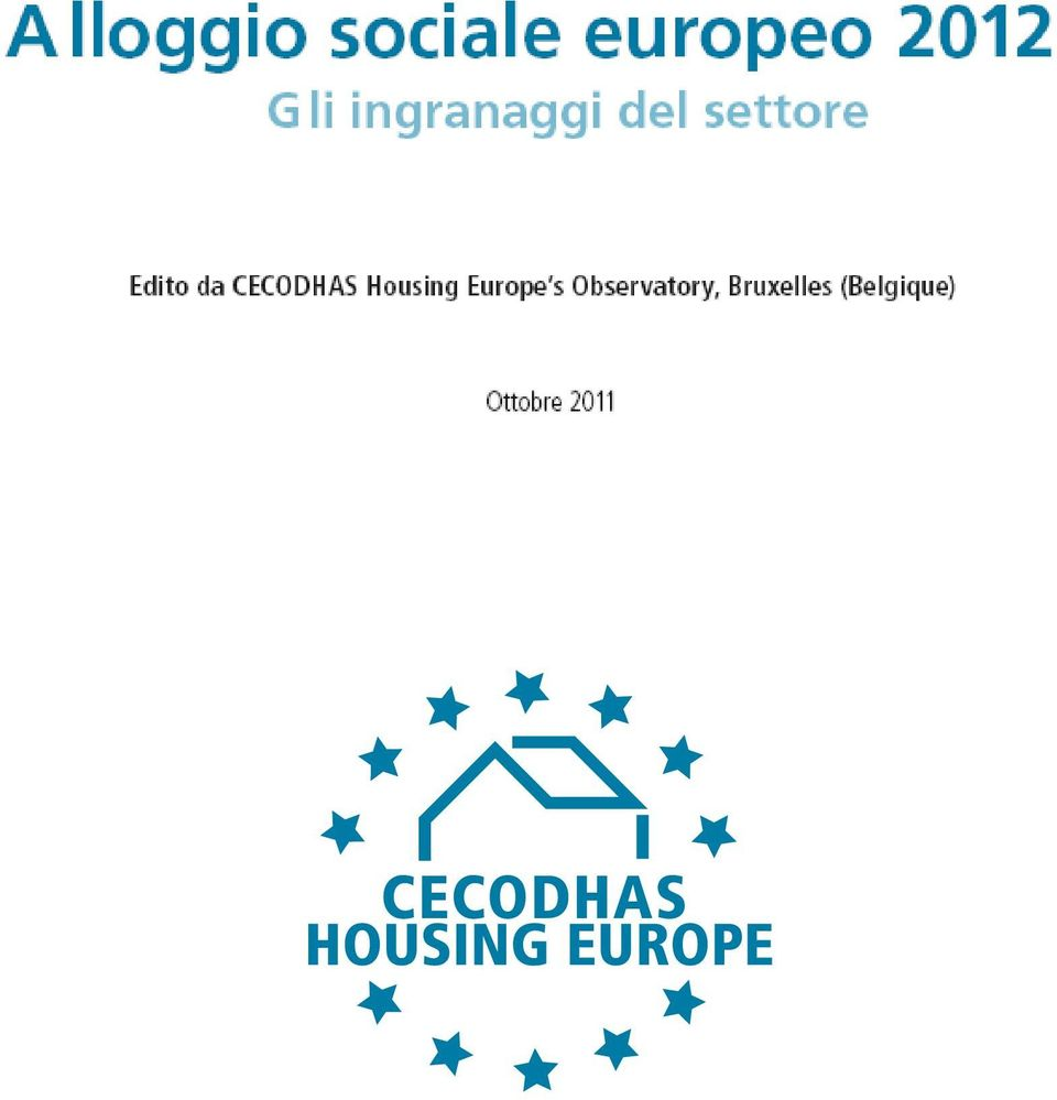 Published by CECODHAS Housing Europe s