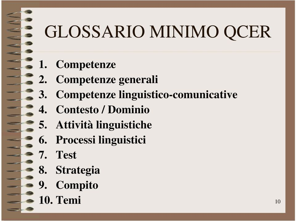 Competenze linguistico-comunicative 4.