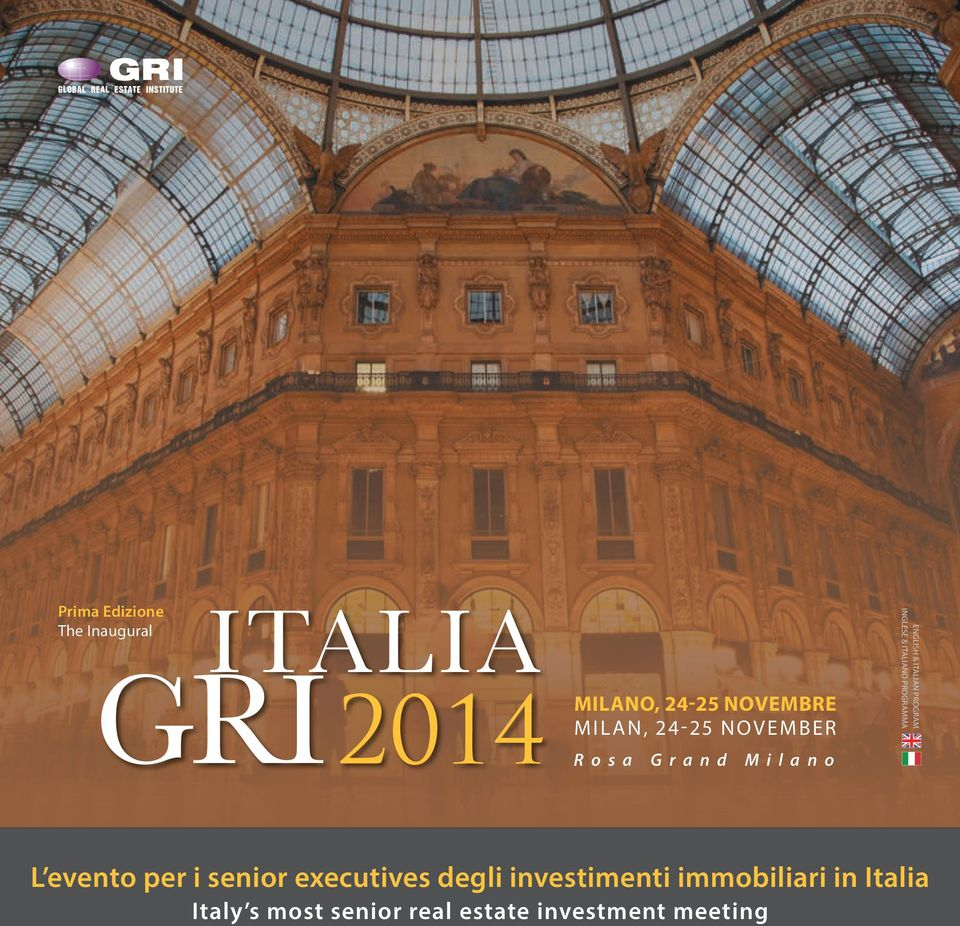 INGLESE & ITALIANO PROGRAMMA L evento per i senior executives degli