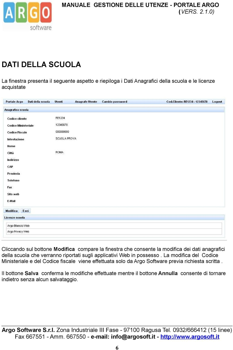 applicativi Web in possesso.