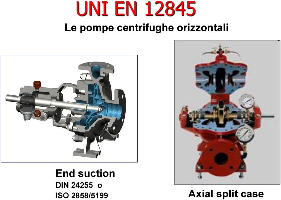 End suction DIN 24255 o