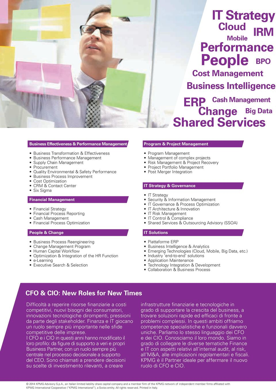 Contact Center Six Sigma Financial Management Financial Strategy Financial Process Reporting Cash Management Financial Process Optimization People & Change Business Process Reengineering Change