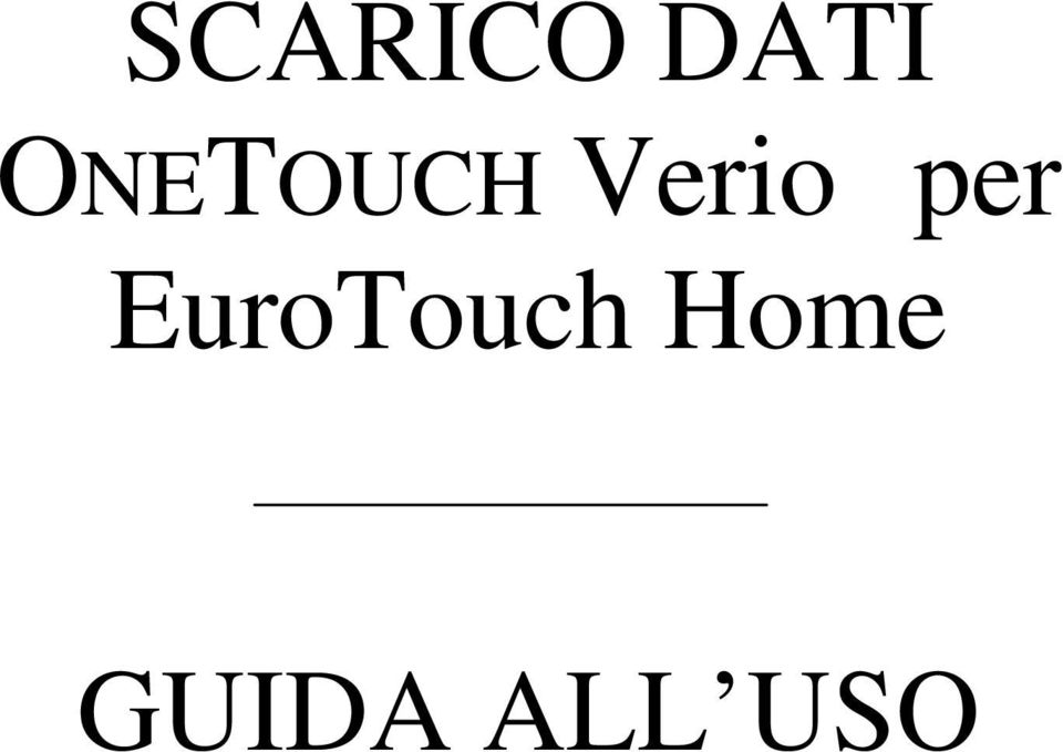 per EuroTouch