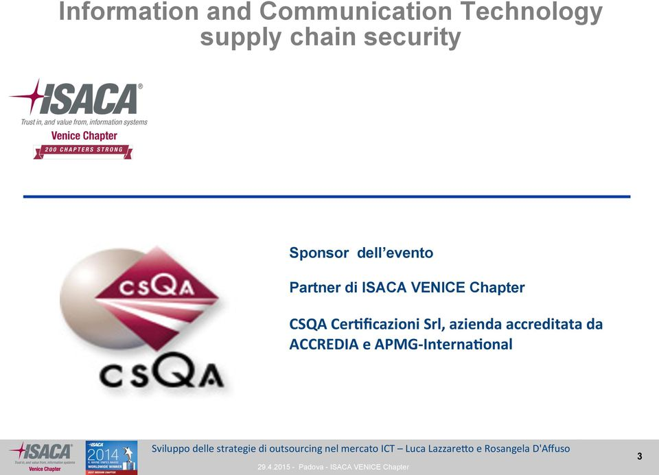 ISACA VENICE Chapter CSQA Cer(ficazioni Srl,