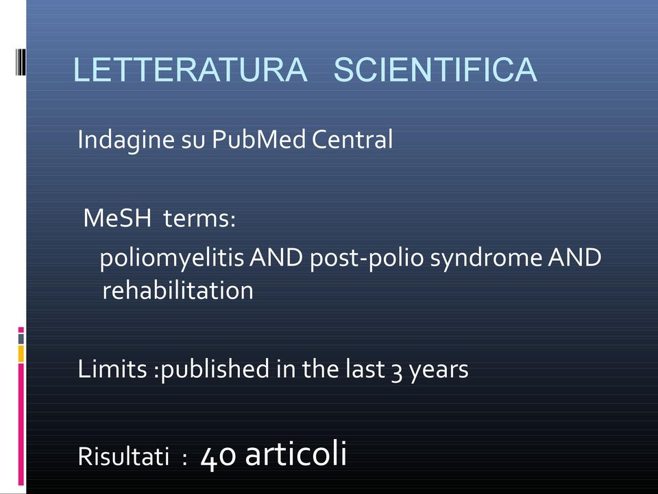 post-polio syndrome AND rehabilitation Limits
