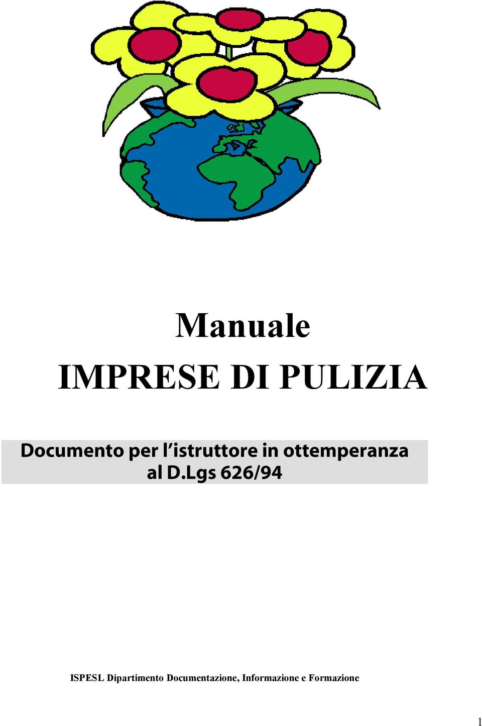 Lgs 626/94 ISPESL Dipartimento