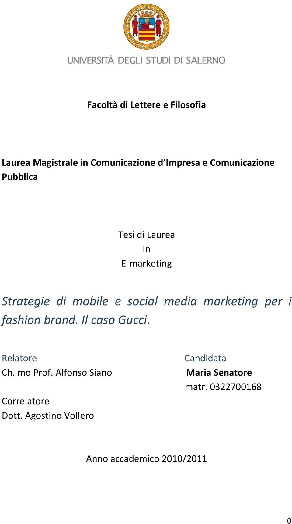 marketing per i fashion brand. Il caso Gucci. Relatore Ch. mo Prof.