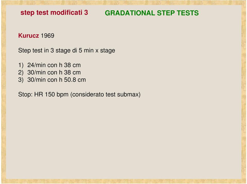 17 LE ORIGINI 3 step test modificati 4 THE QUEEN S COLLEGE STEP TEST ...