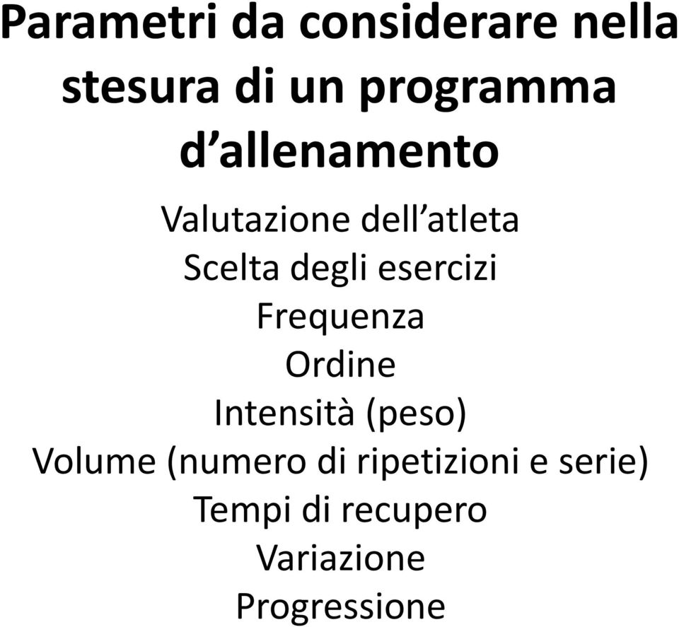 Frequenza Ordine Intensità (peso) Volume (numero di