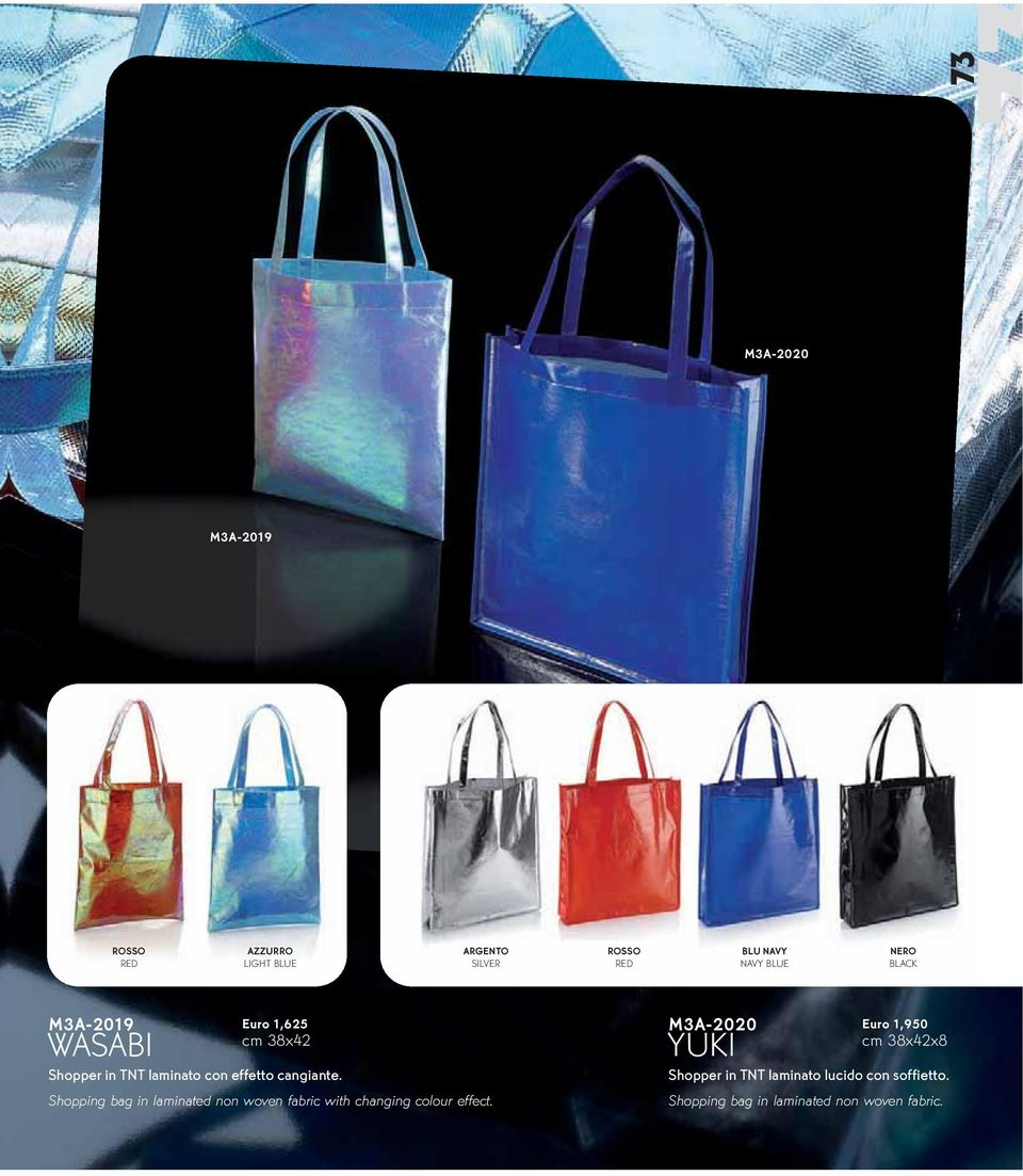 Shopping bag in laminated non woven fabric with changing colour effect.