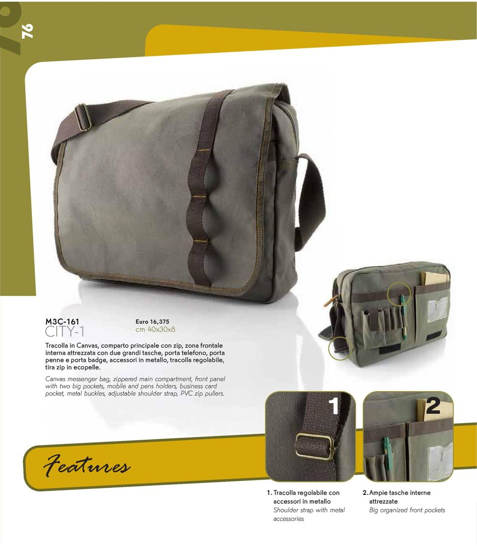 Canvas messenger bag, zippered main compartment, front panel with two big pockets, mobile and pens holders, business card pocket, metal buckles,