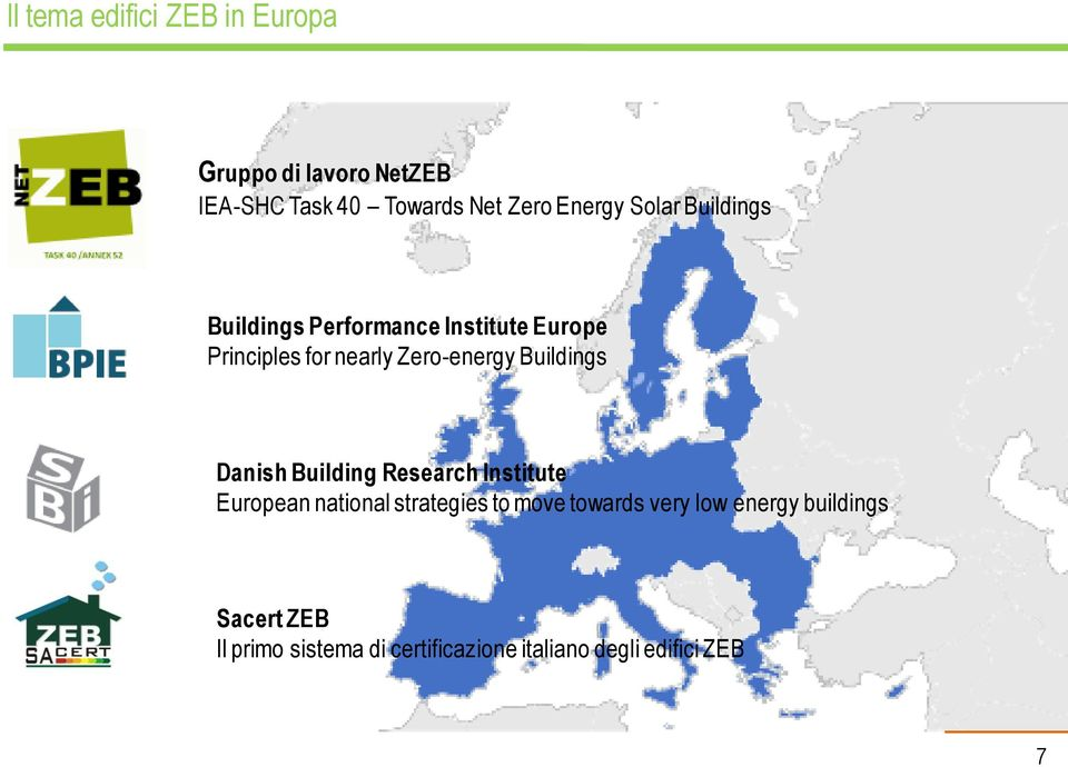 Buildings Danish Building Research Institute European national strategies to move towards
