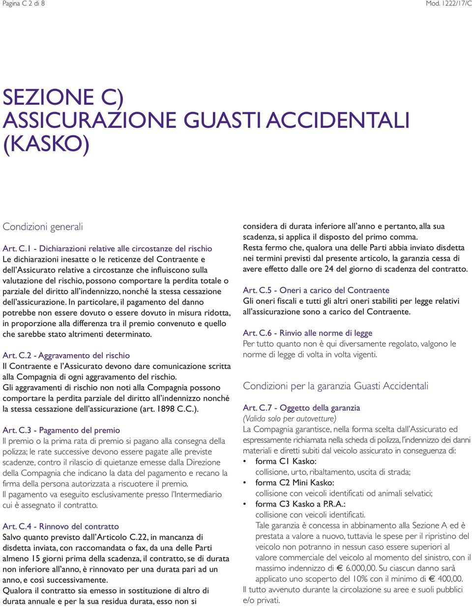 ASSICURAZIONE GUASTI ACCIDENTALI (KASKO) Co