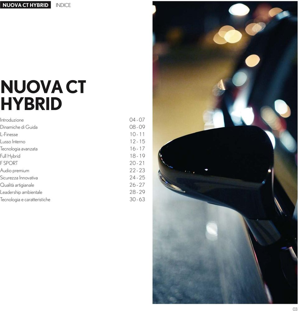 Hybrid 1 8-1 9 F SPORT 20-2 1 Audio premium 22-23 Sicurezza Innovativa 24-25