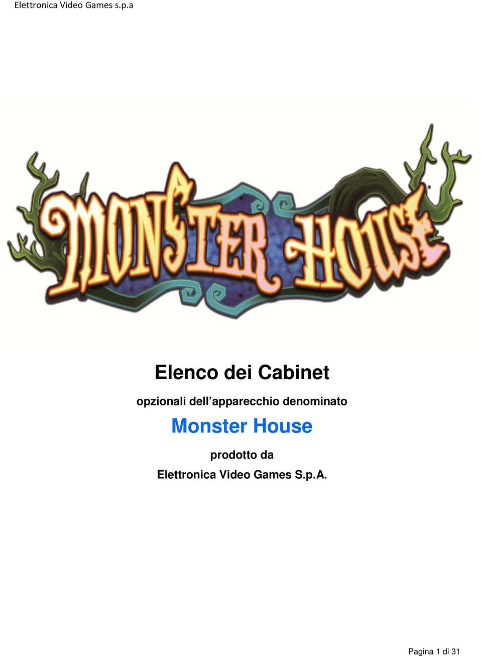 Monster House prodotto da