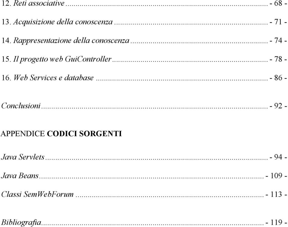 Web Services e database... - 86 - Conclusioni.