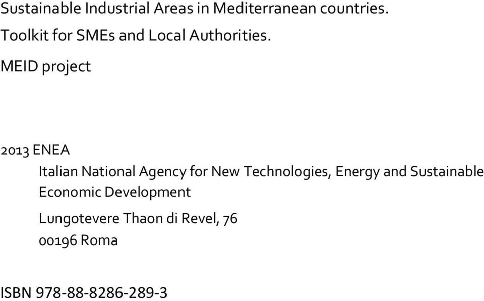 MEID project 2013 ENEA Italian National Agency for New Technologies,