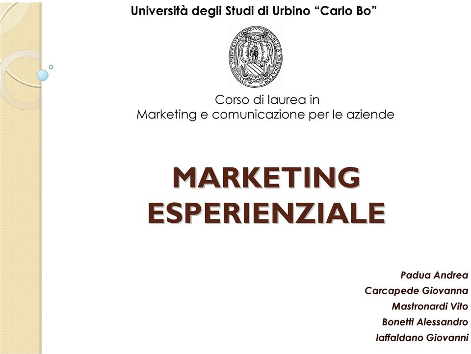 MARKETING ESPERIENZIALE Padua Andrea Carcapede