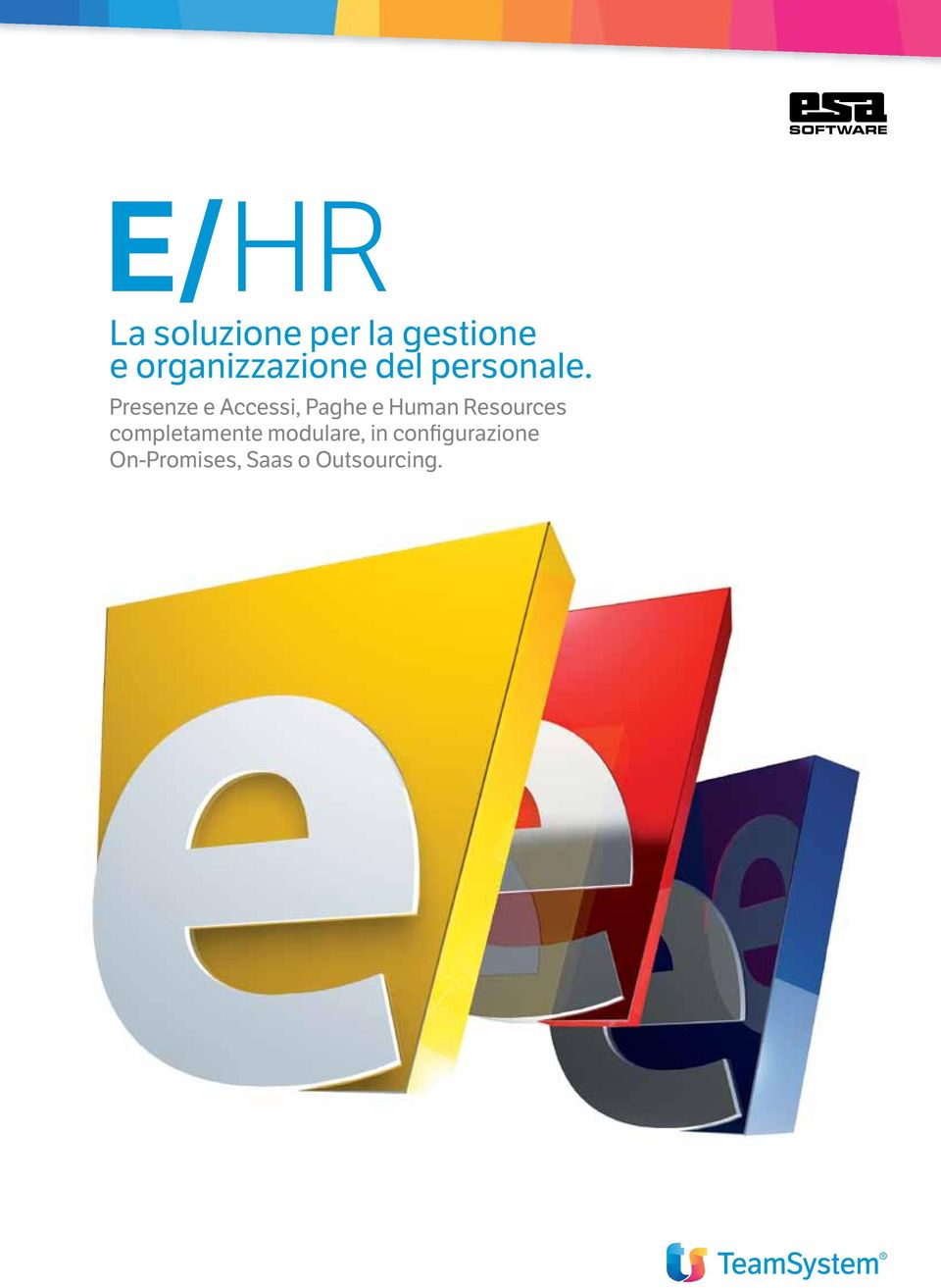 Presenze e Accessi, Paghe e Human Resources