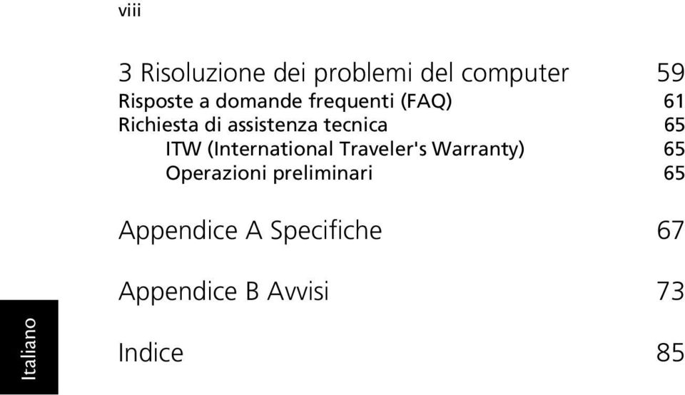 ITW (International Traveler's Warranty) 65 Operazioni