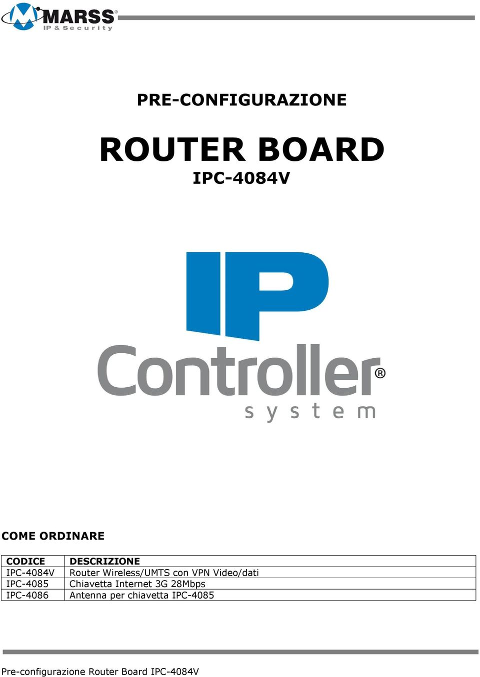 DESCRIZIONE Router Wireless/UMTS con VPN