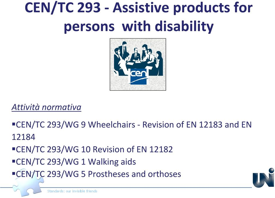 EN 12183 and EN 12184 CEN/TC 293/WG 10 Revision of EN 12182