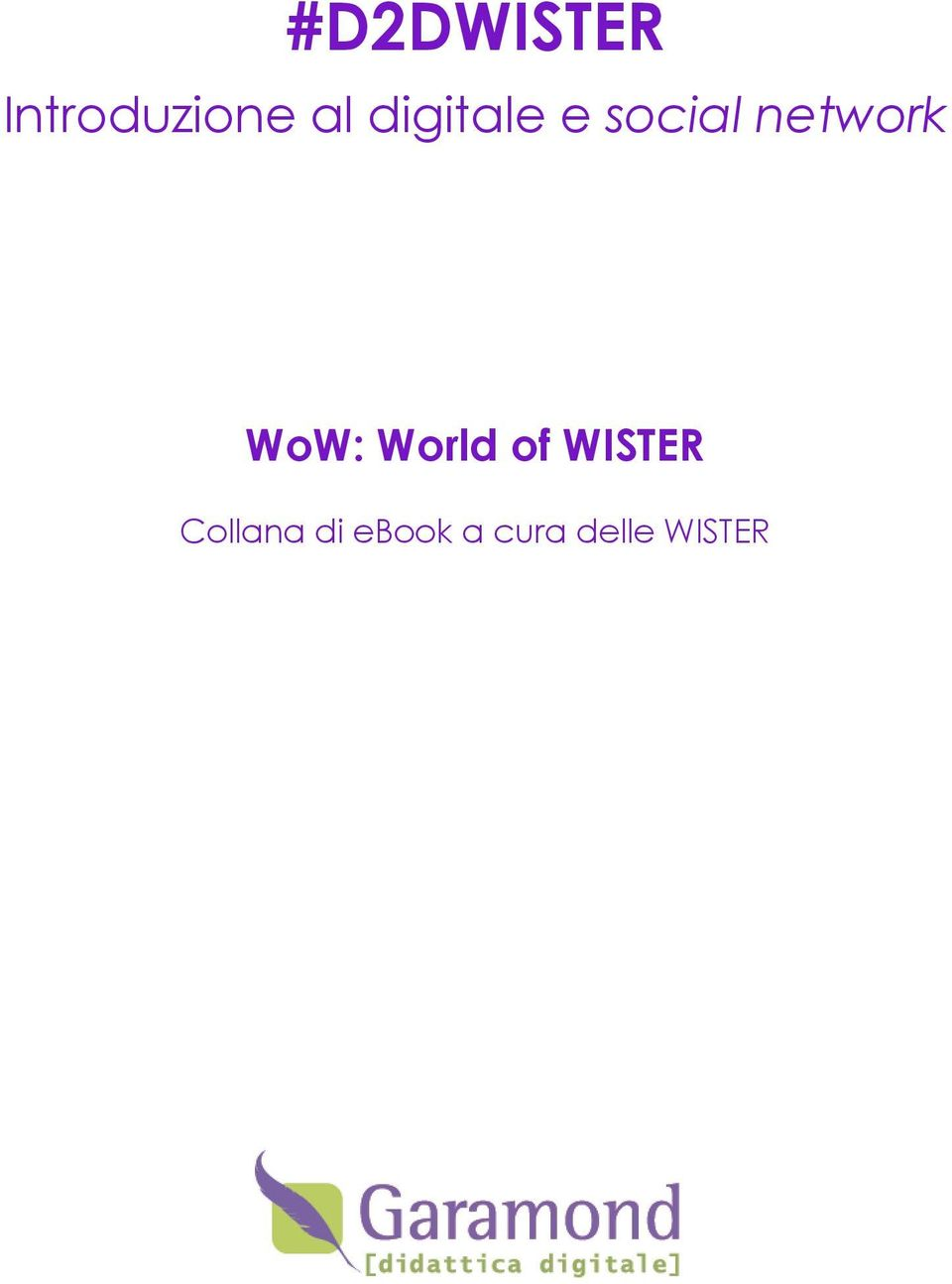World of WISTER Collana