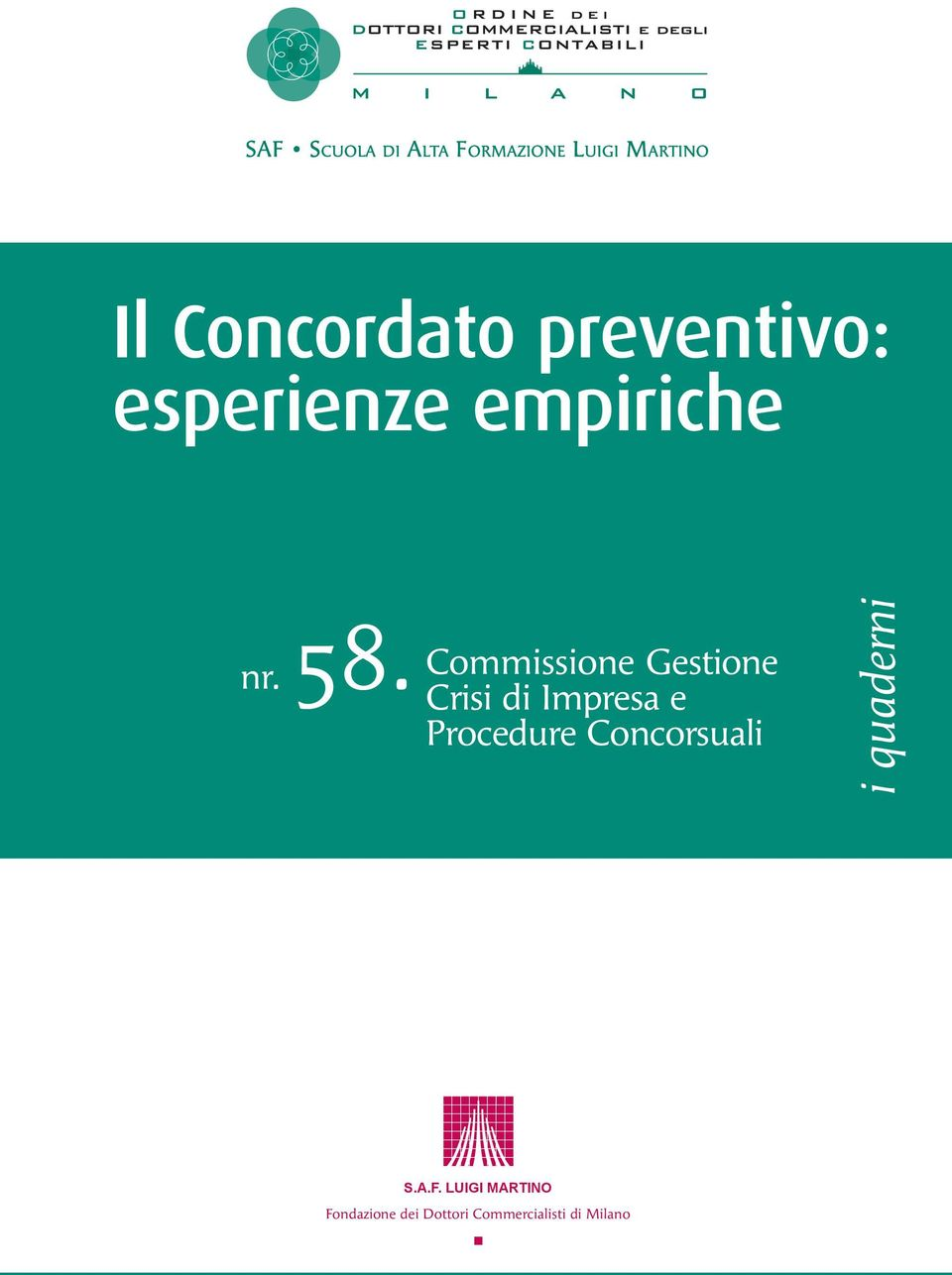 Commissione Gestione Crisi di Impresa e Procedure