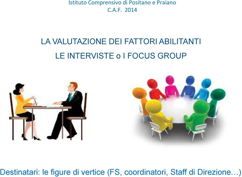 GROUP Destinatari: le figure di