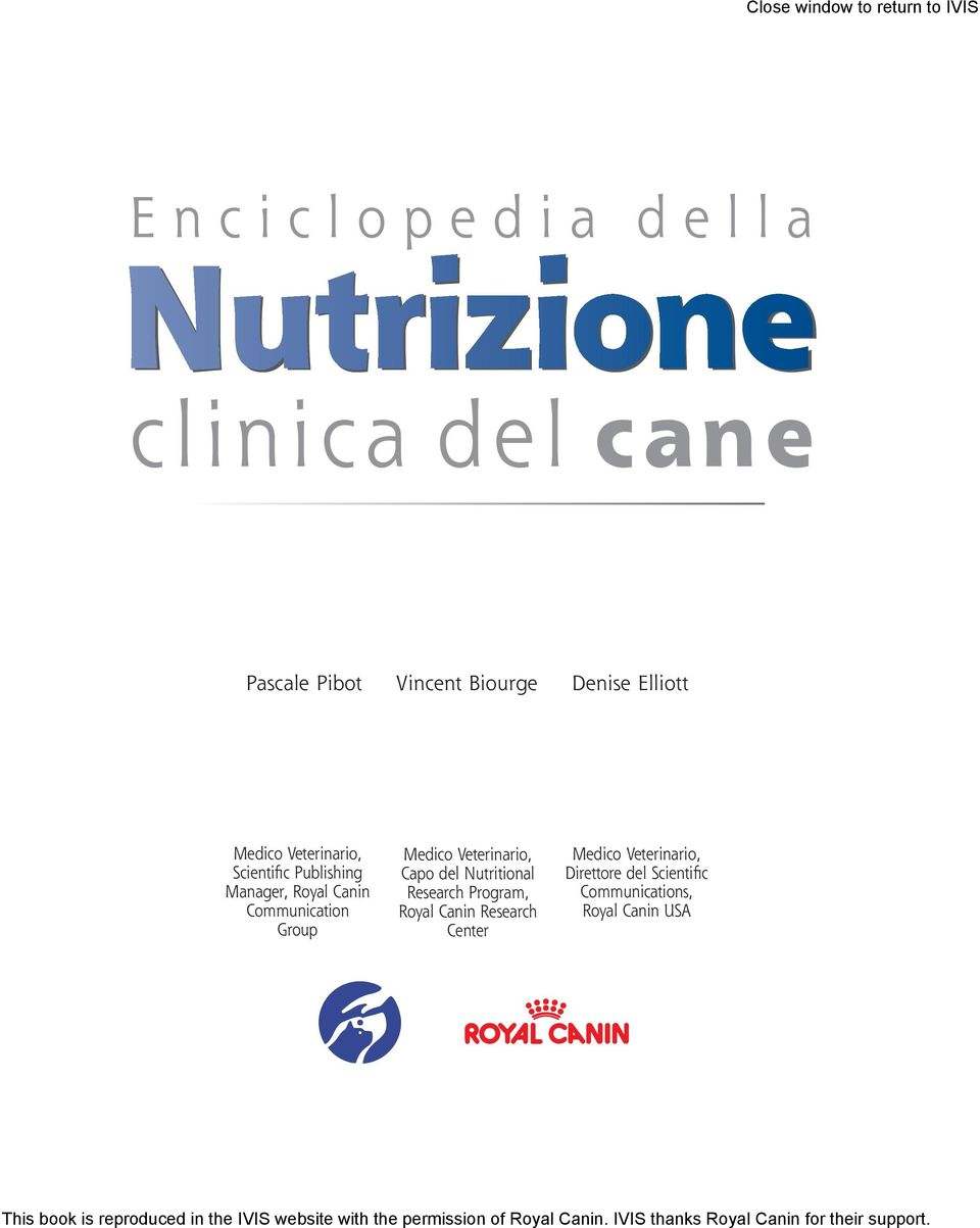 Nutritional Research Program, Royal Canin Research Center Medico Veterinario, Direttore del Scientific Communications,