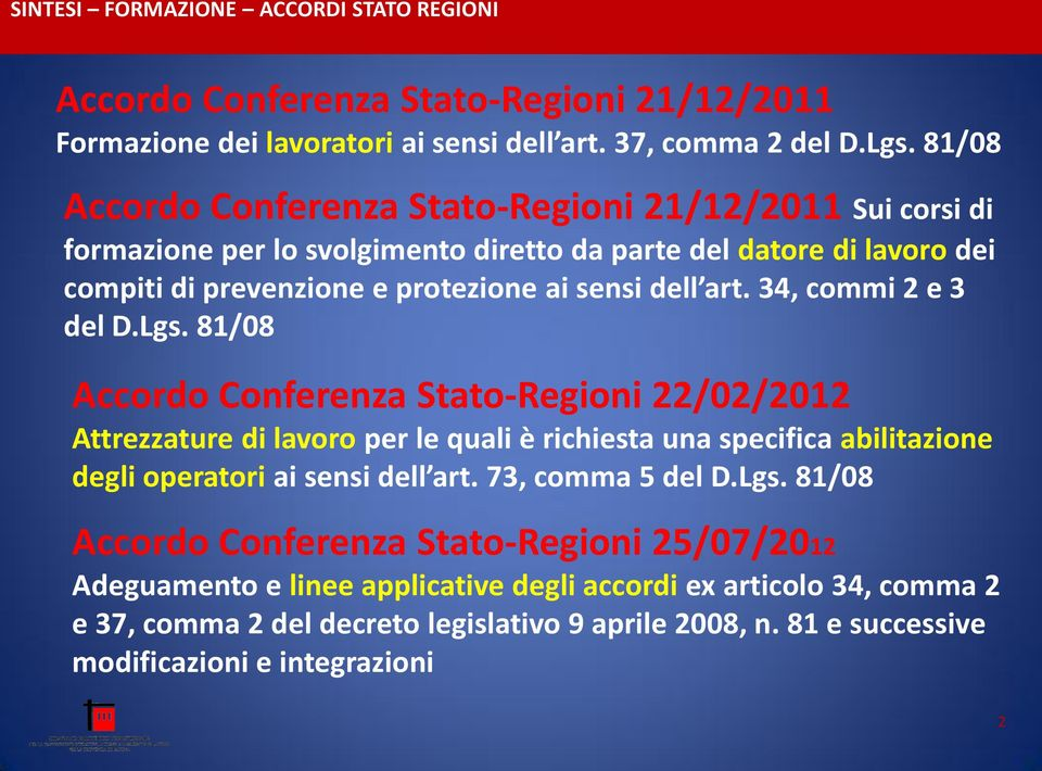 dell art. 34, commi 2 e 3 del D.Lgs.