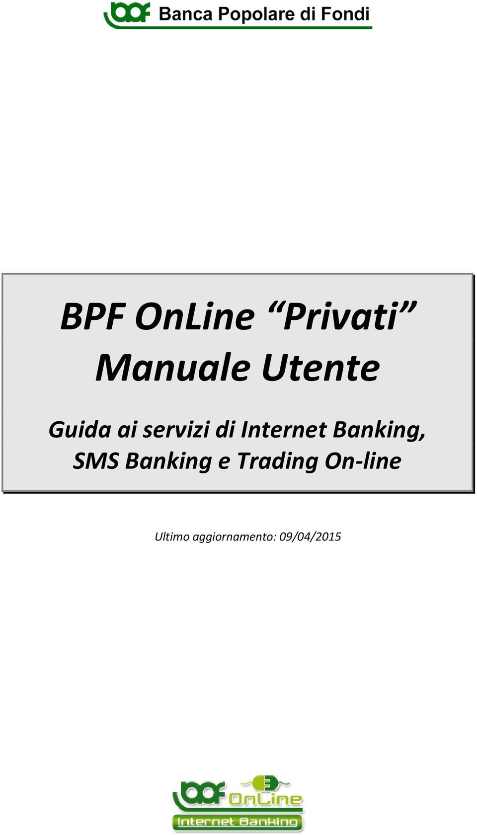 Banking, SMS Banking e Trading