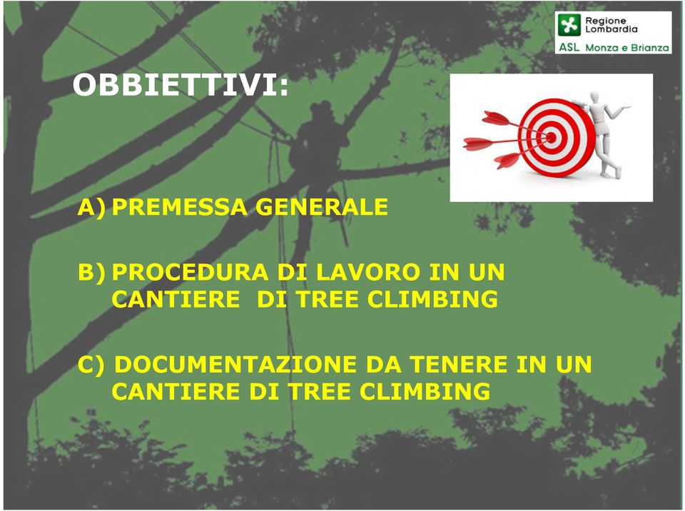 DI TREE CLIMBING C) DOCUMENTAZIONE