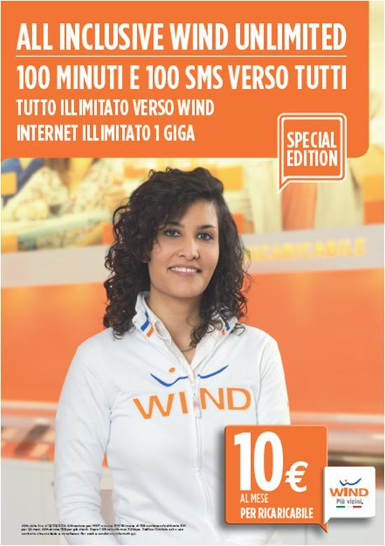 RICARICABILE All Inclusive Special Edition Con All Inclusive Wind Unlimited, tutto illimitato verso Wind e Internet illimitato 1 GB.