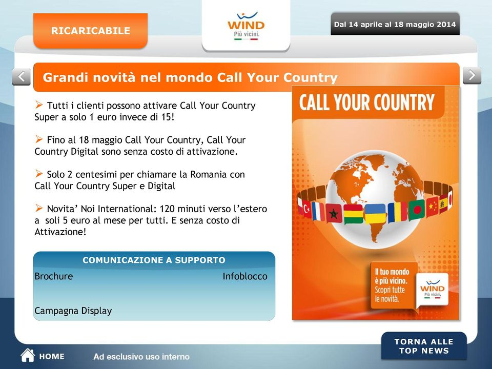 Solo 2 centesimi per chiamare la Romania con Call Your Country Super e Digital Novita Noi International: 120 minuti verso