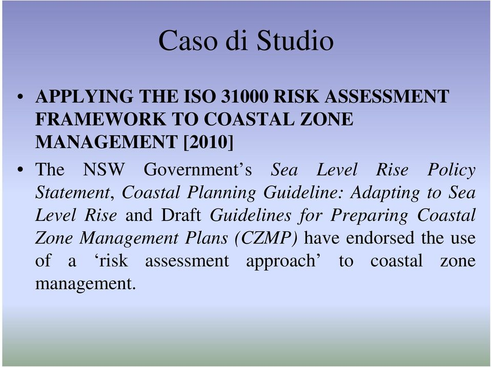 Guideline: Adapting to Sea Level Rise and Draft Guidelines for Preparing Coastal Zone