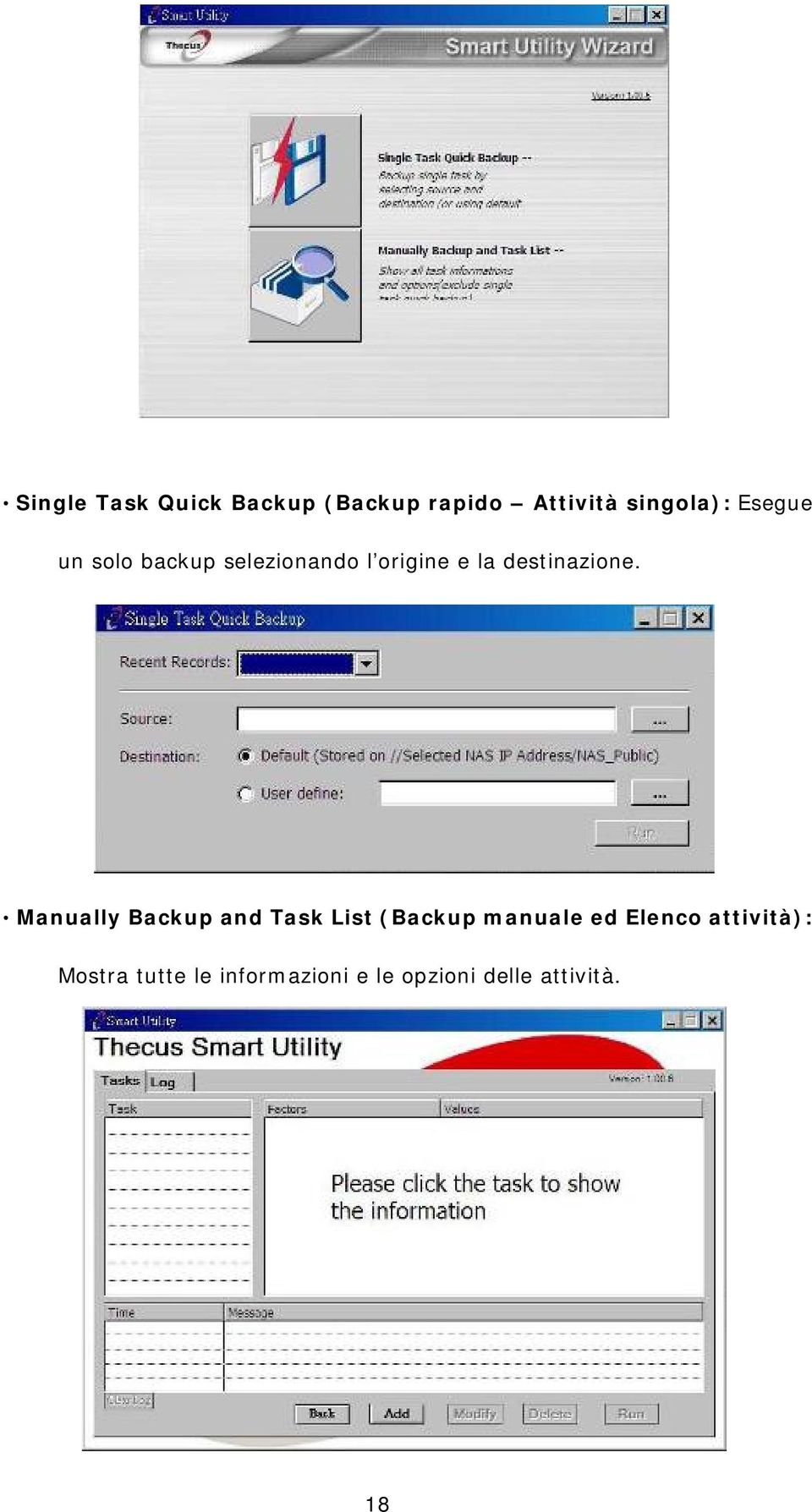 Manually Backup and Task List (Backup manuale ed Elenco