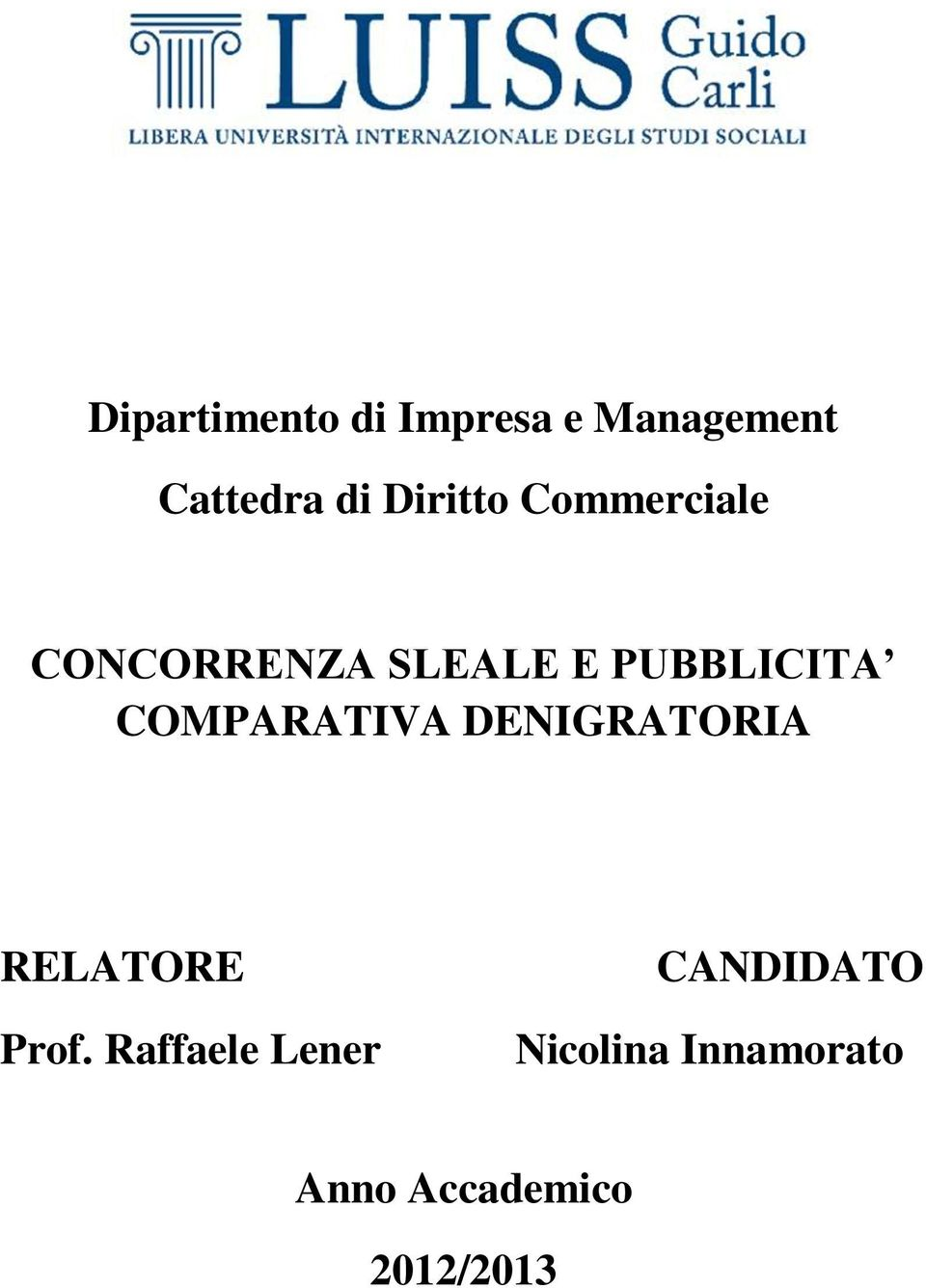 COMPARATIVA DENIGRATORIA RELATORE Prof.