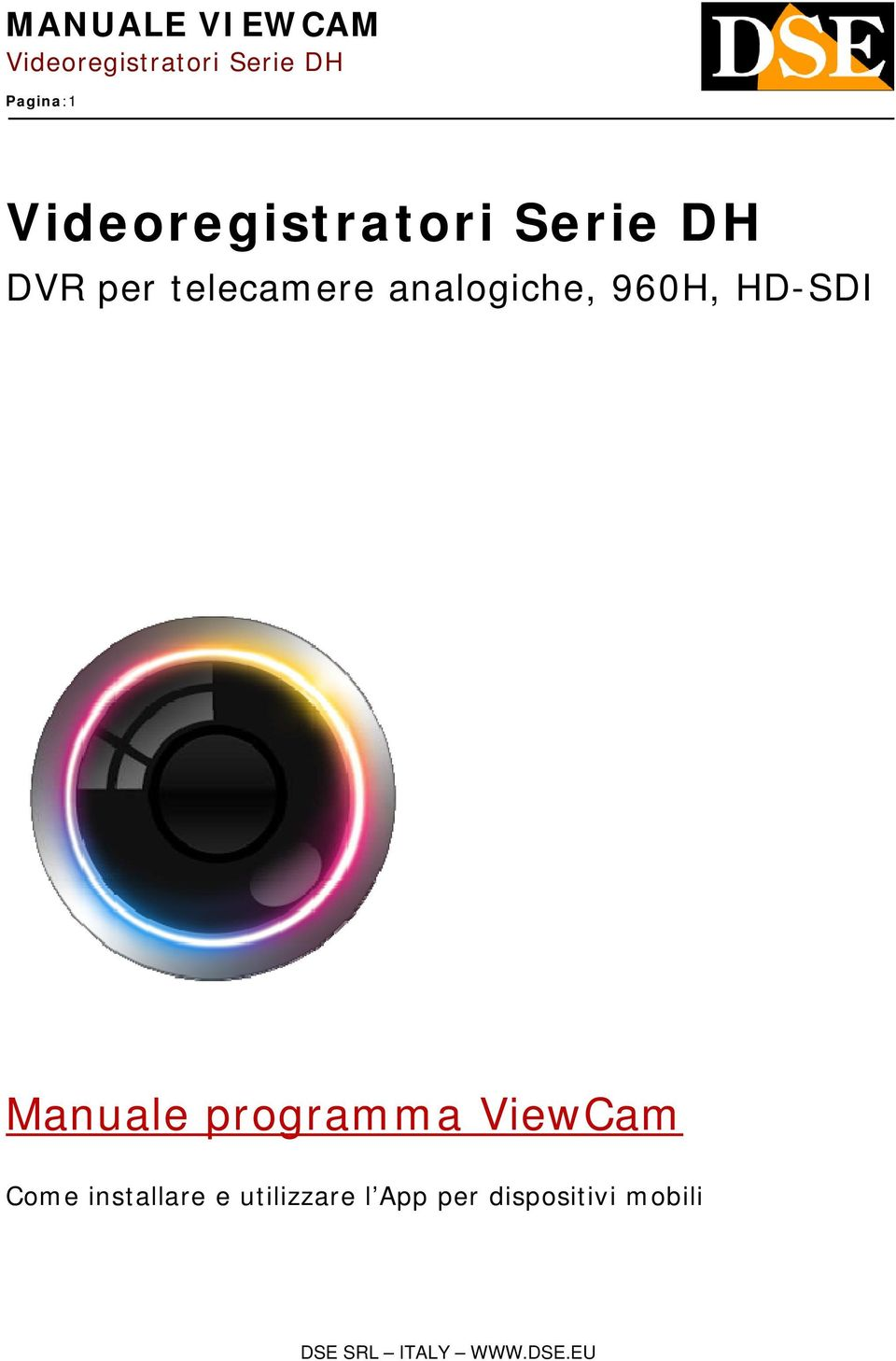 programma ViewCam Come installare