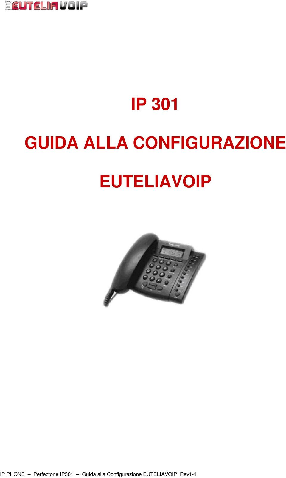 IP PHONE Perfectone IP301