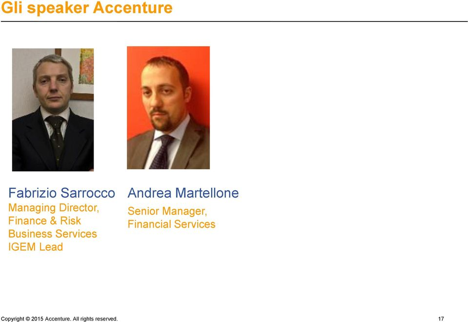 Lead Andrea Martellone Senior Manager, Financial
