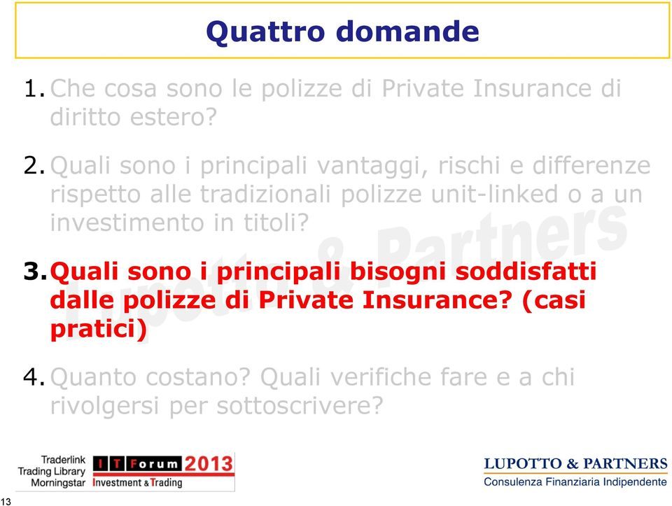 unit-linked o a un investimento in titoli? 3.