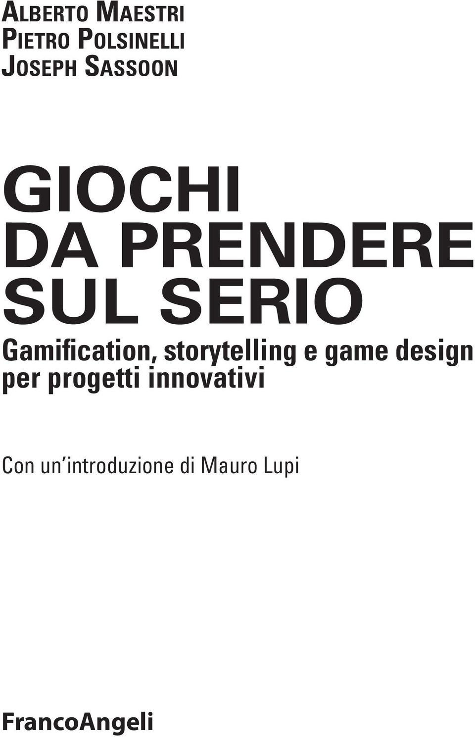 Gamification, storytelling e game design per
