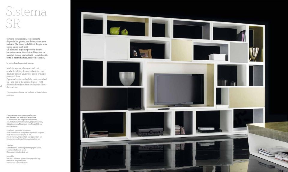 In fondo al catalogo tutta la gamma 28 Modular system, also open wall unit available, folding doors available too, top down or bottom up, double doors or single push-pull door.