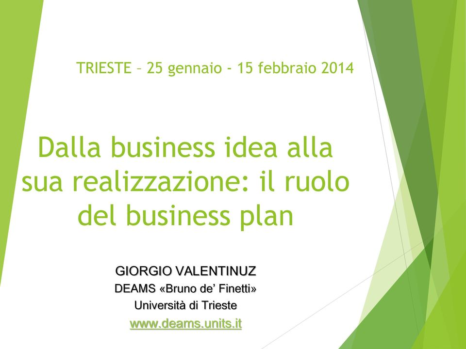 del business plan GIORGIO VALENTINUZ DEAMS