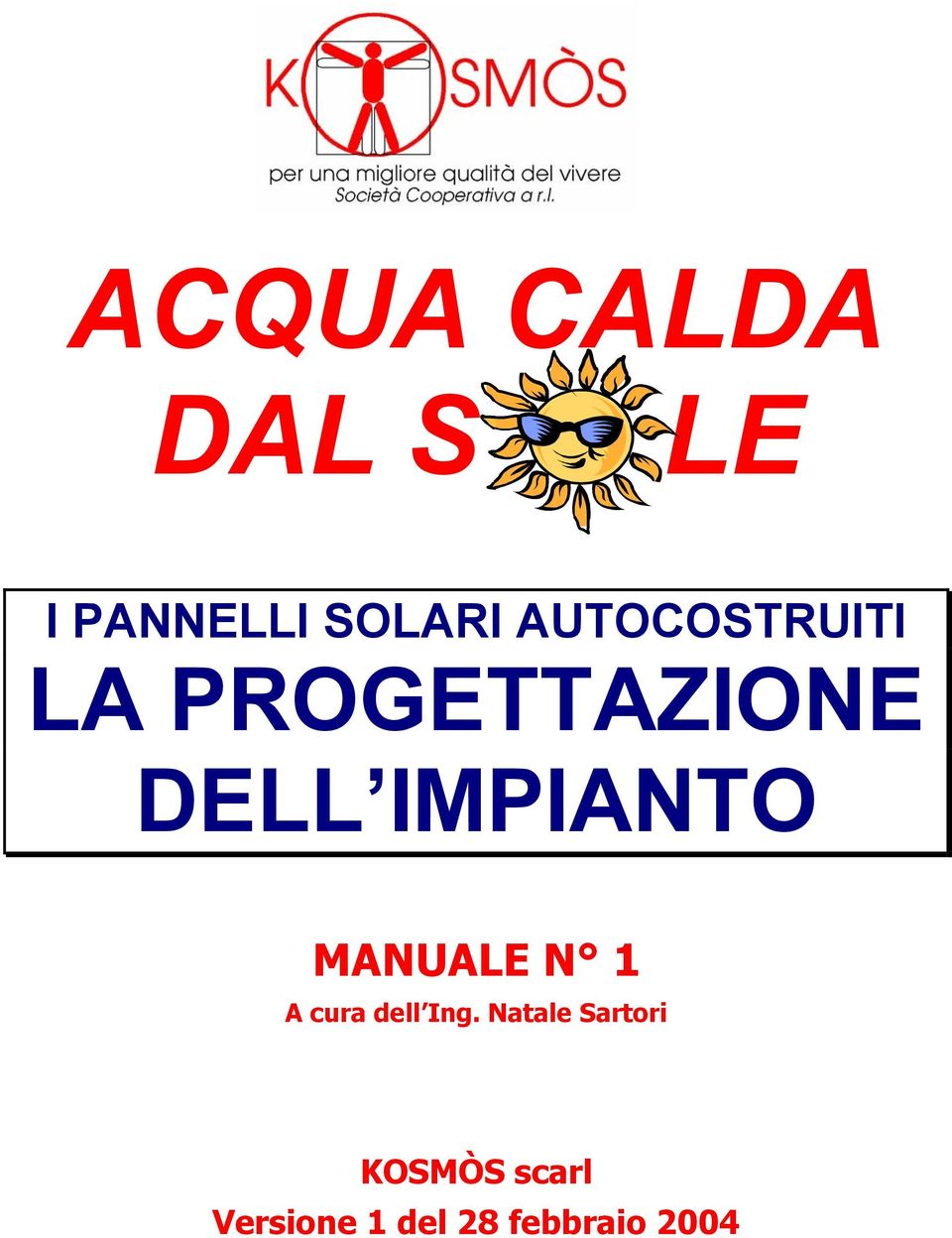 MANUALE N 1 A cura dell Ing.