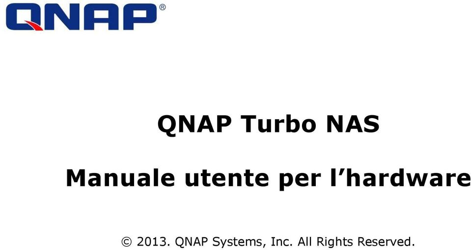 2013. QNAP Systems,