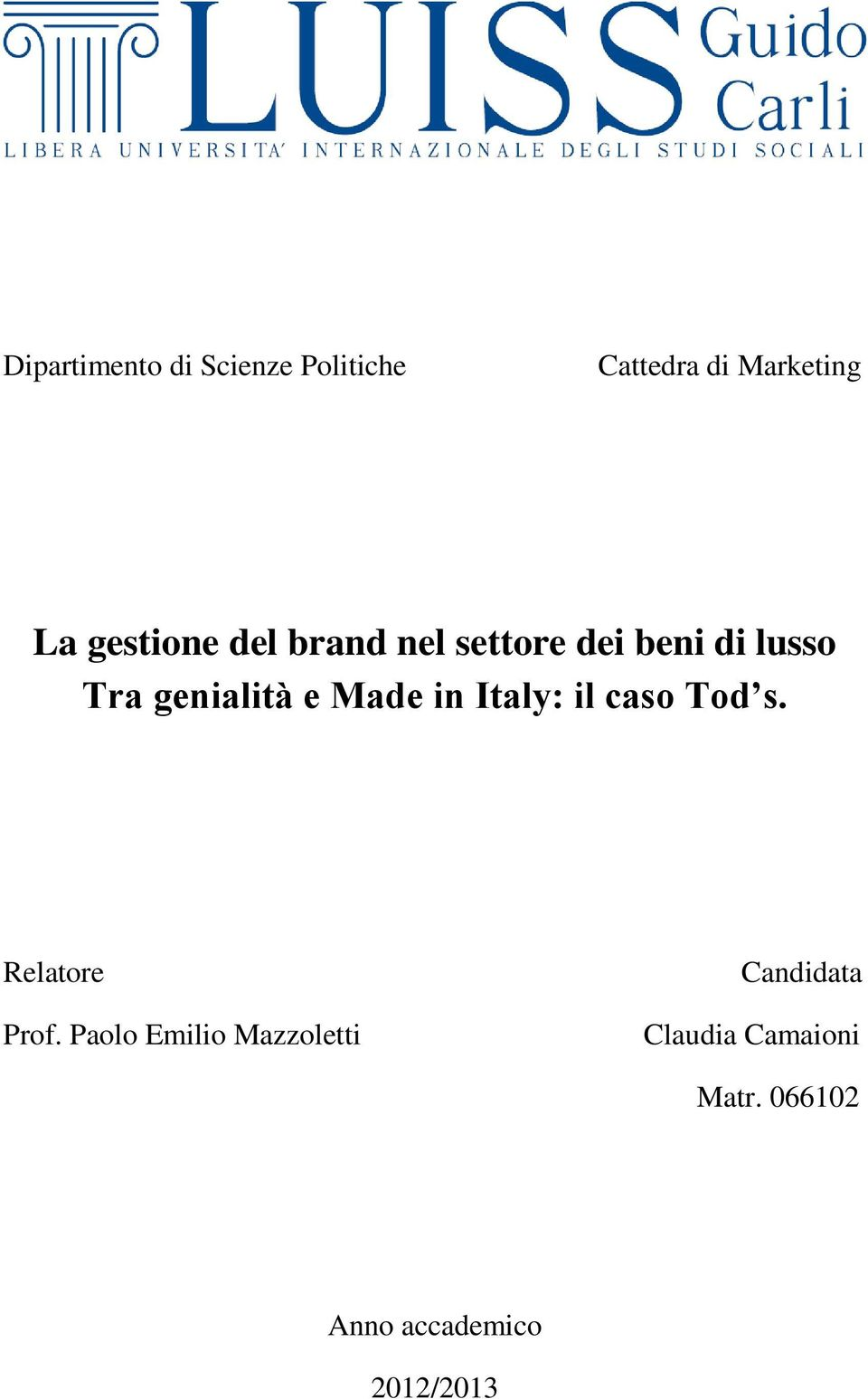 Made in Italy: il caso Tod s. Relatore Prof.