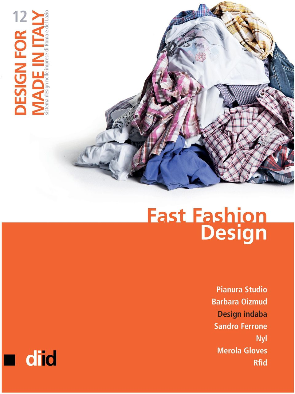 Fast Fashion Design diid Pianura Studio Barbara